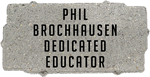 Phil Brochhausen Dedicated Educator