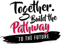 Together. Build the Pathway to the Future